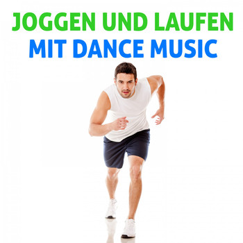 Various Artists - Joggen und Laufen mit Dance Music (Explicit)