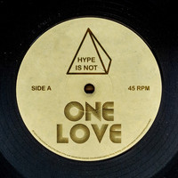 Hype Is Not - One Love