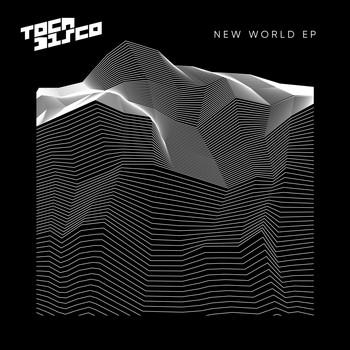 Tocadisco - New World EP