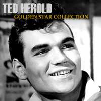 Ted Herold - Golden Star Collection