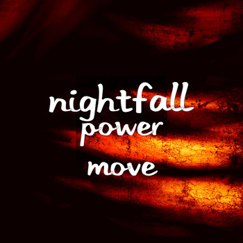 Nightfall - Power Move (Explicit)