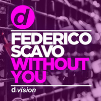 federico scavo - Without You (Radio Edit)