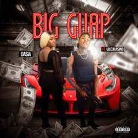 Dasia - Big Guap (Explicit)