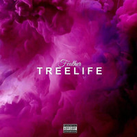 Feather - Tree Life (Explicit)
