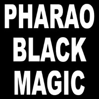 Pharao Black Magic - Touch my Mind
