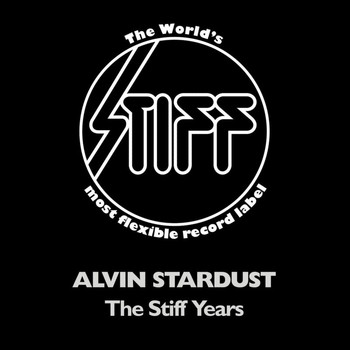 Alvin Stardust - The Stiff Years