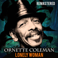 Ornette Coleman - Lonely Woman (Remastered)