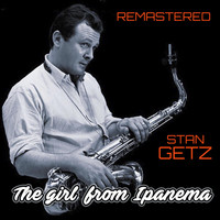 Stan Getz - The Girl from Ipanema (Remastered)