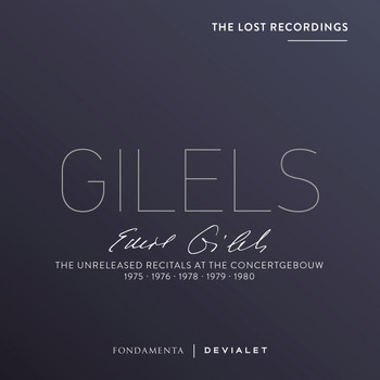 Emil Gilels - The Unreleased Recitals at the Concertgebouw 1975, 1976, 1978, 1979, 1980 (Lost Recordings) (Live)