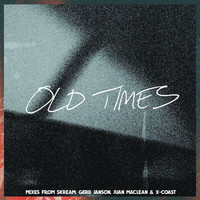 Amtrac - Old Times (feat. Anabel Englund) (Remixes)