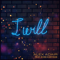 Alex Adair - I Will