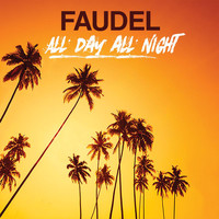Faudel - All Day All Night