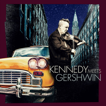 Nigel Kennedy - Kennedy Meets Gershwin - Rhapsody in Claret & Blue
