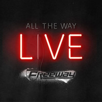 Freeway - All The Way Live