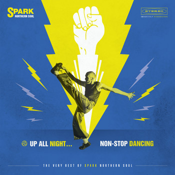 Various Artists - Up All Night... Non-Stop Dancing: The Very Best of Spark Northern Soul