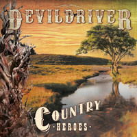 DevilDriver - Country Heroes