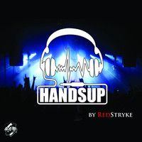 Redstryke - Hands Up (Explicit)