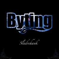 Byting - Sladrehank