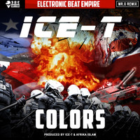 Ice T - Colors (Remix) (Explicit)