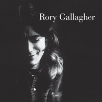 Rory Gallagher - Rory Gallagher (Remastered 2017)