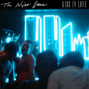 The Night Game - Kids In Love