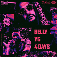 Belly - 4 Days (Explicit)