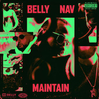 Belly - Maintain (Explicit)