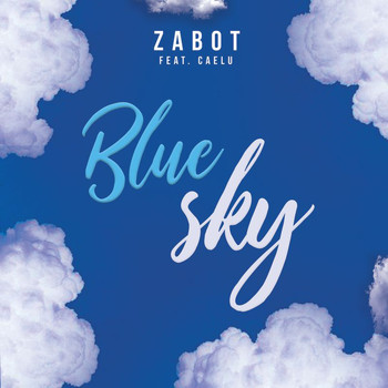 Zabot - Blue Sky (Extended Version)