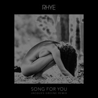 Rhye - Song For You (Jacques Greene Remix)