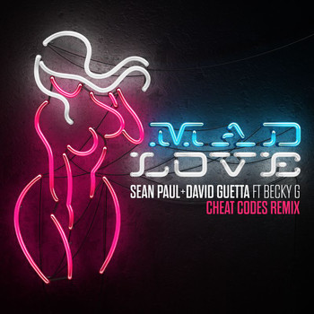 Sean Paul - Mad Love (Cheat Codes Remix)