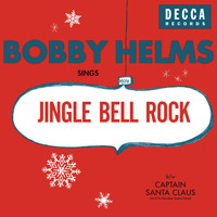 Bobby Helms - Jingle Bell Rock/Captain Santa Claus (And His Reindeer Space Patrol)