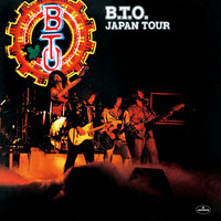 Bachman-Turner Overdrive - B.T.O. Japan Tour