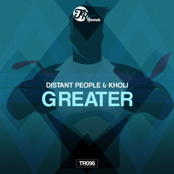 Distant People and Kholi - Greater