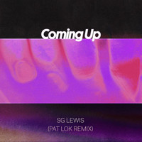 SG Lewis - Coming Up (Pat Lok Remix)