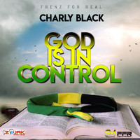 Charly Black - God is in Control - Single