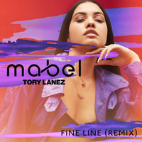 Mabel - Fine Line (Remix [Explicit])