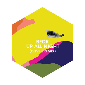Beck - Up All Night (Oliver Remix)