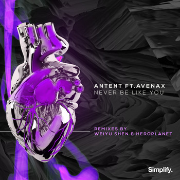 Antent - Never Be Like You (feat. Avenax)