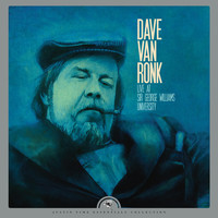 Dave Van Ronk - Live at Sir George Williams University