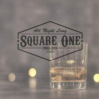 Square One - All Night Long