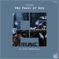 Tatana - The Power Of Now