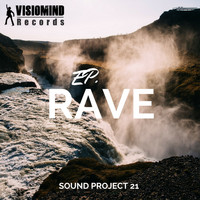 Sound Project 21 - EP Rave