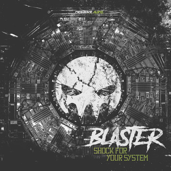 Blaster - Shock For Your System