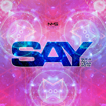 Various Artists - S.A.Y. (Soca All Year) 2018