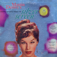 Martin Denny - Exotic Sounds From The Silver Screen
