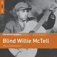 Blind Willie McTell - Rough Guide to Blind Willie Mctell