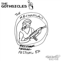 The Gothsicles - The Mechanismus Festival