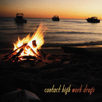 Work Drugs - Contact High