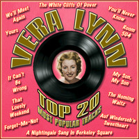 Vera Lynn - Top 20 Most Popular Tracks