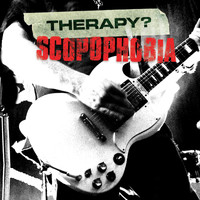 Therapy? - Scopophobia (Live in Belfast)